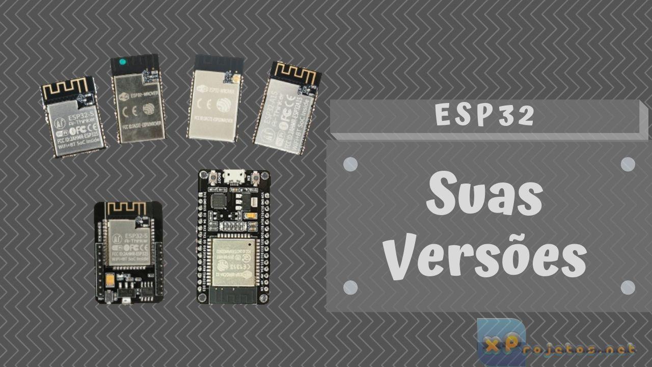 ESP32 e suas versões