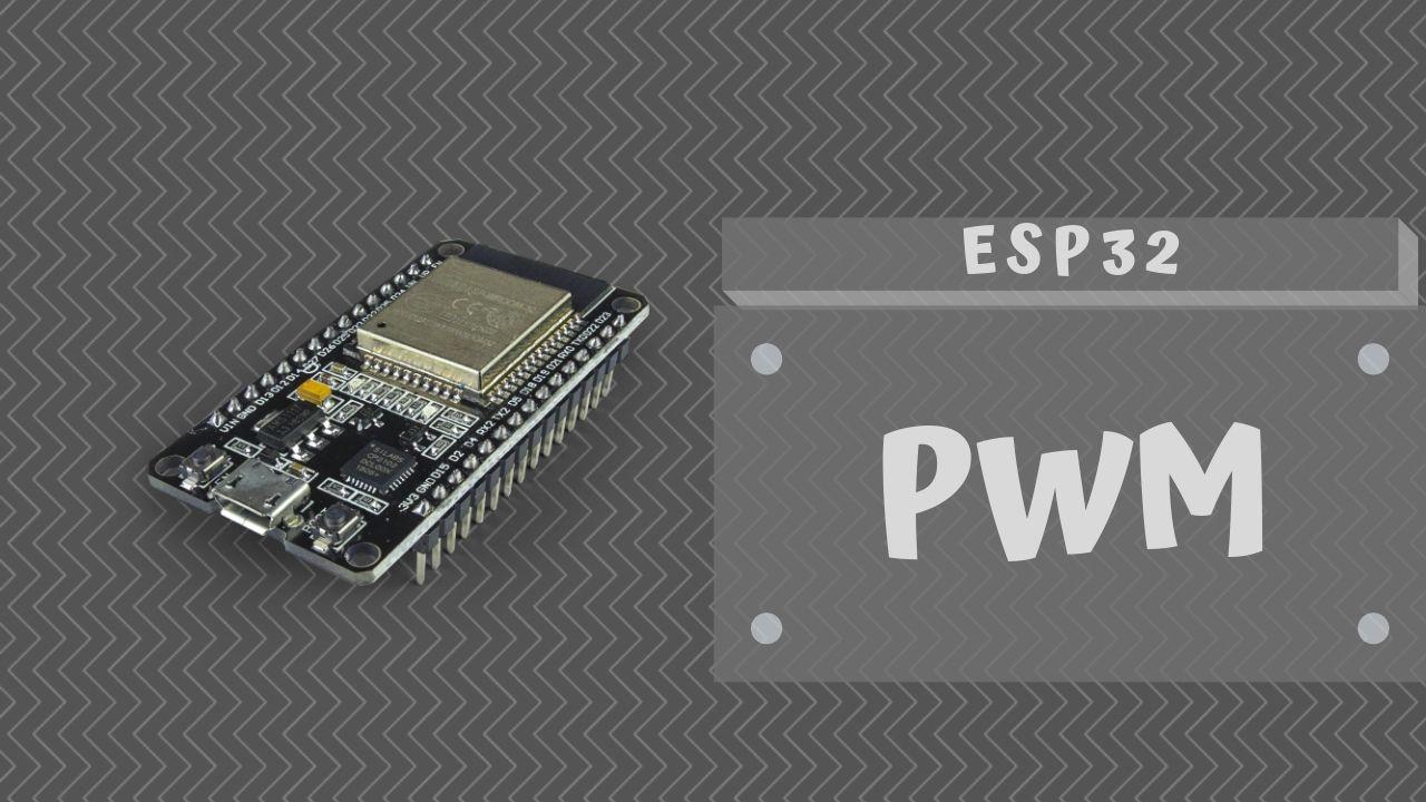 PWM – ESP32
